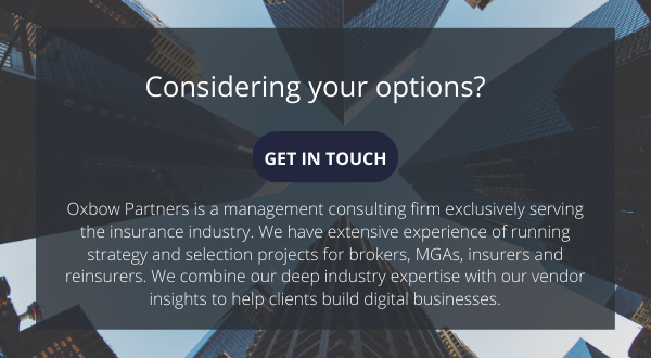 Considering your options - Get in Touch with Oxbow Partners, a management consulting firm exclusively serving the insurance industry